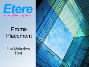 Promo Placement The Definitive Tool Promo Placement The
