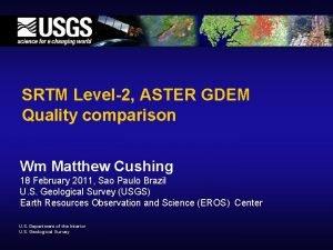 SRTM Level2 ASTER GDEM Quality comparison Wm Matthew