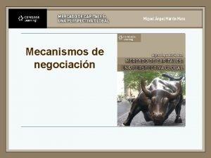 Mecanismos de negociacin Mecanismos de negociacin burstil n