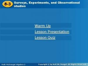 8 3 Surveys Experiments and Observational Surveys studies