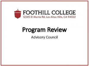 Program Review Advisory Council Program Review Visual Timeline