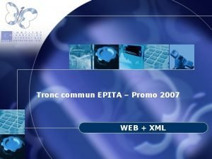 Tronc commun EPITA Promo 2007 WEB XML Plan