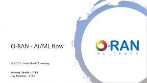 ORAN AIML flow Oct 2019 Costa Rica F