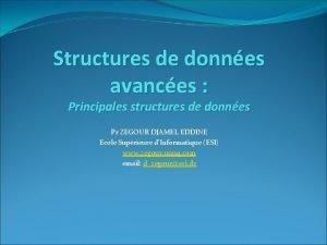 Structures de donnes avances Principales structures de donnes