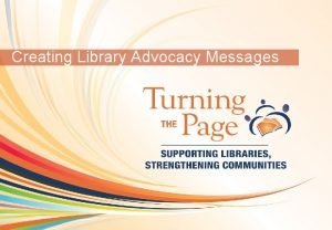 OCLC Online Computer Library Center Creating Library Advocacy