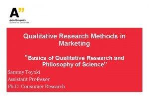 Qualitative Research Methods in Marketing Basics of Qualitative
