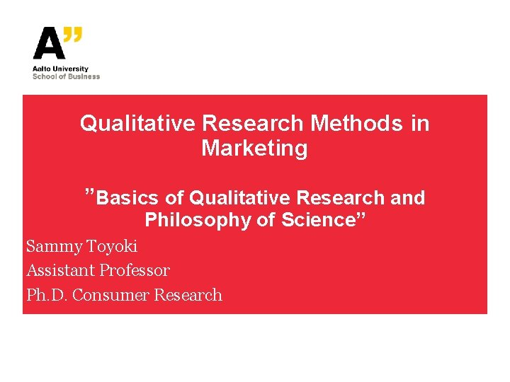 Qualitative Research Methods in Marketing Basics of Qualitative
