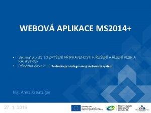 WEBOV APLIKACE MS 2014 Semin pro SC 1