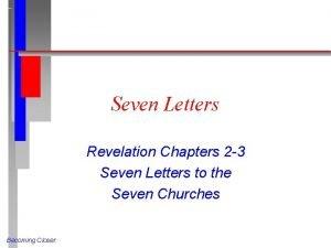 Seven Letters Revelation Chapters 2 3 Seven Letters