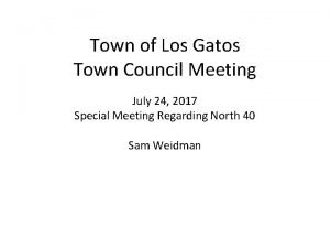 Town of Los Gatos Town Council Meeting July