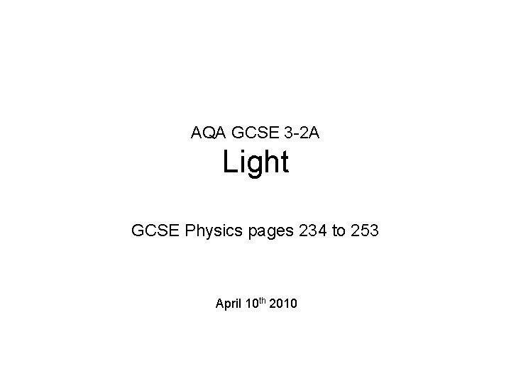 AQA GCSE 3 2 A Light GCSE Physics