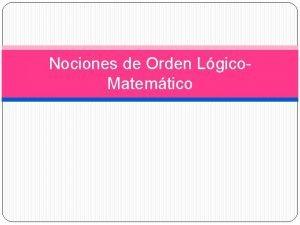 Nociones de Orden Lgico Matemtico l correspondencia Correspondencia