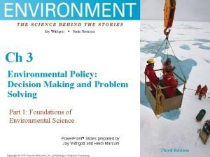 Chfgh 3 Environmental Policy sfg Decision Making and