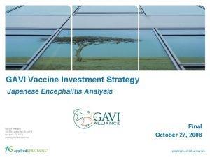 GAVI Vaccine Investment Strategy Japanese Encephalitis Analysis Final