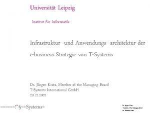 Universitt Leipzig Institut fr Informatik Infrastruktur und Anwendungs