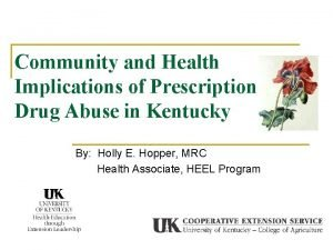 Community and Health Implications of Prescription Drug Abuse
