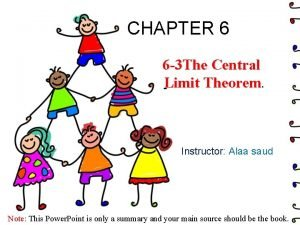 CHAPTER 6 6 3 The Central Limit Theorem
