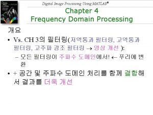 Digital Image Processing Using MATLAB Digital Image Processing