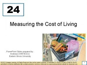 24 Measuring the Cost of Living Power Point