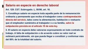 Salario en especie en derecho laboral Art 129
