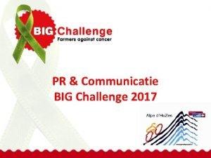 PR Communicatie BIG Challenge 2017 BIG Challenge deelnemers