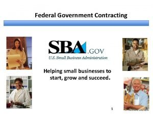 Federal Government Contracting Helping small businesses to start