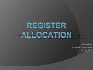 REGISTER ALLOCATION Morgensen Torben Register Allocation Basics of