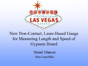 New NonContact LaserBased Gauge for Measuring Length and