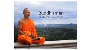 Buddhismen Lrobok Religion Utkik Siddharta Gautama Buddah Levde