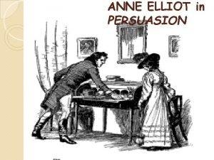 ANNE ELLIOT in PERSUASION Deep analysis of Anne