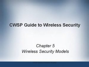 CWSP Guide to Wireless Security Chapter 5 Wireless