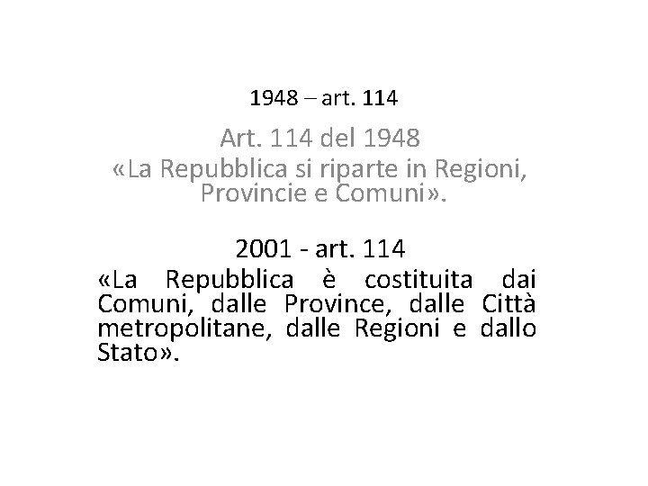 1948 art 114 Art 114 del 1948 La