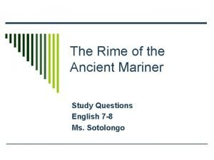 The Rime of the Ancient Mariner Study Questions