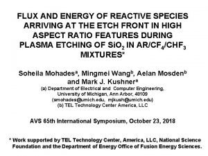 FLUX AND ENERGY OF REACTIVE SPECIES ARRIVING AT