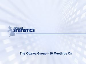 The Ottawa Group 10 Meetings On Ottawa Stockholm