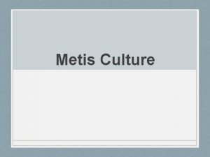 Metis Culture Metis Music The traditional music of