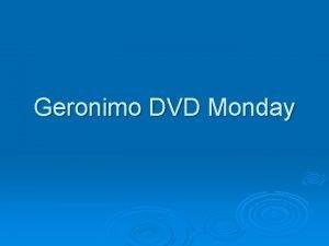 Geronimo DVD Monday Geronimos surrender ended 25 years