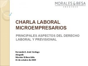 CHARLA LABORAL MICROEMPRESARIOS PRINCIPALES ASPECTOS DEL DERECHO LABORAL