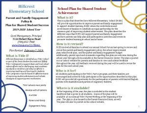 Hillcrest Elementary School Parent and Family Engagement Policy