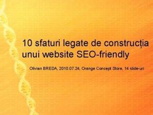 10 sfaturi legate de construcia unui website SEOfriendly
