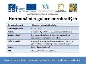 Hormonln regulace bezobratlch Tematick oblast Biologie biologie ivoich