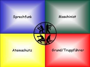 Roland Geis Sprechfunk Maschinist Atemschutz GrundTruppfhrer ICETunnel Wandersmann