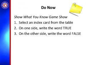 Do Now Show What You Know Game Show
