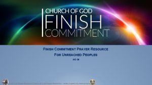 FINISH COMMITMENT PRAYER RESOURCE FOR UNREACHED PEOPLES NO