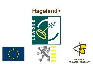 Hageland Situering Provincie VlaamsBrabant Arrondissement Leuven 17 Gemeenten