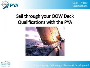 Deck Yacht Qualifications Sail through your OOW Deck