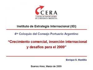 Instituto de Estrategia Internacional IEI 4 to Coloquio