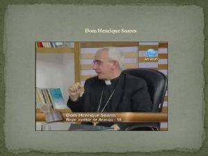 Dom Henrique Soares Lex orandi lex credendi CIC
