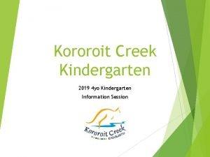 Kororoit Creek Kindergarten 2019 4 yo Kindergarten Information
