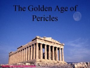 The Golden Age of Pericles Copyright Clara Kim